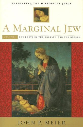 Marginal Jew Rethinking the Historical Jesus - The Roots of the Problem and the Person  2001 edition cover