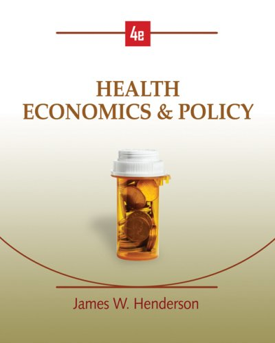 Heatlth Economics and Policy  4th 2009 edition cover