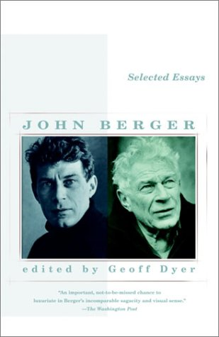 Selected Essays of John Berger   2003 edition cover