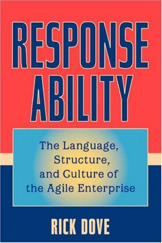Response Ability The Language, Structure, and Culture of the Agile Enterprise  2001 edition cover