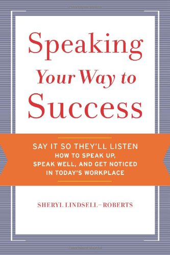 Speaking Your Way to Success   2010 9780547255187 Front Cover