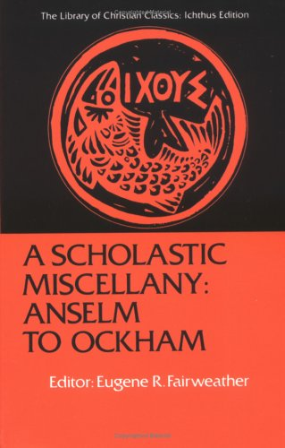 Scholastic Miscellany Anselm to Ockham Reprint edition cover