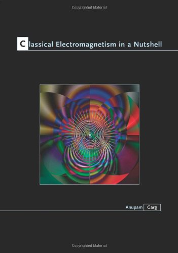 Classical Electromagnetism in a Nutshell   2012 edition cover