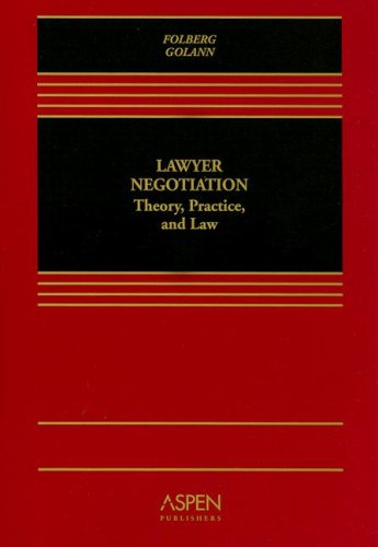 Lawyer Negotiation Theory, Practice, and Law  2006 edition cover