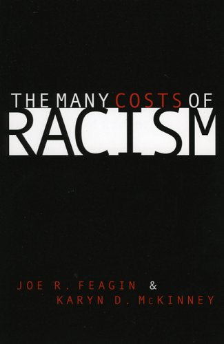 Many Costs of Racism  N/A 9780742511187 Front Cover