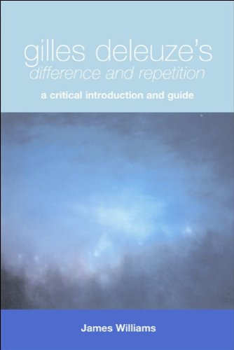 Gilles Deleuze's Difference and Repetition A Critical Introduction and Guide  2003 9780748618187 Front Cover