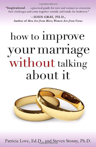 How to Improve Your Marriage Without Talking about It  N/A edition cover