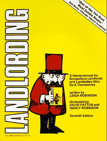 Landlording : A Handy Manual for Scrupulous Landlords and Landladies Who Do It Themselves 7th 1996 9780932956187 Front Cover