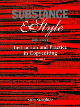 Substance and Style : Instruction and Practice in Copyediting 2nd 1996 edition cover