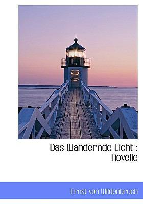 Wandernde Licht Novelle N/A 9781115204187 Front Cover