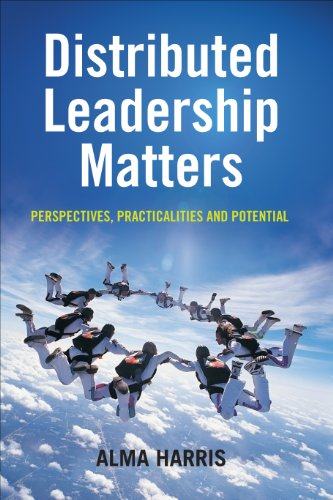 Distributed Leadership Matters Perspectives, Practicalities, and Potential  2014 edition cover