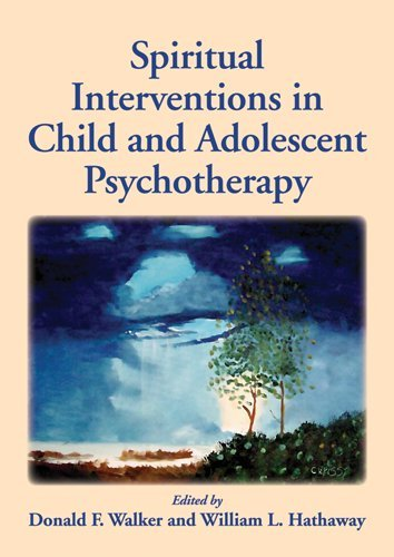 Spiritual Interventions in Child and Adolescent Psychotherapy   2013 edition cover