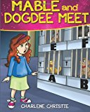 Mable and Dogdee Meet  Large Type 9781481093187 Front Cover