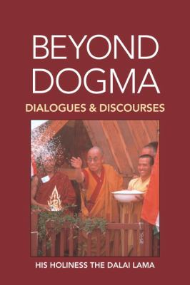Beyond Dogma Dialogues and Discourses N/A 9781556432187 Front Cover