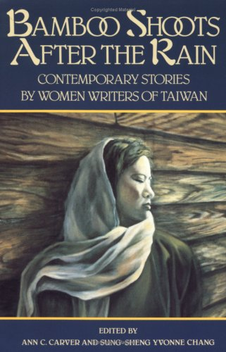 Bamboo Shoots after the Rain Contemporary Stories by Women Writers of Taiwan N/A edition cover