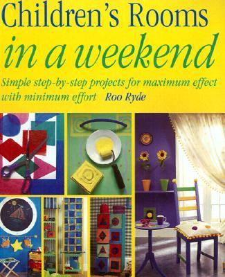 Childrens Rooms in a Weekend  2002 9781558706187 Front Cover