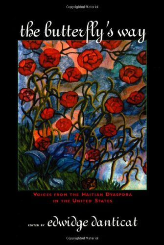 Butterfly's Way Voices from the Haitian Dyaspora in the United States  2001 edition cover