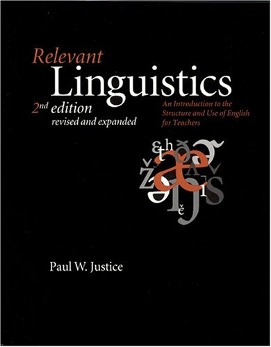 Relevant Linguistics An Introduction to the Structure and Use of English for Teachers 2nd 2004 edition cover