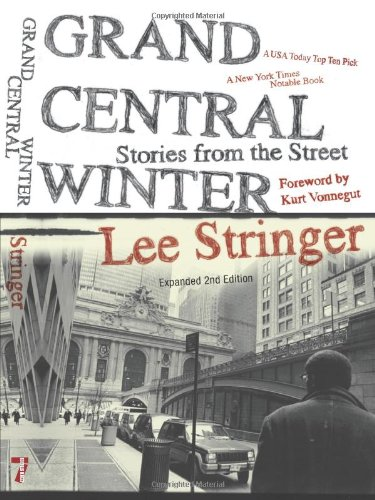 Grand Central Winter Stories from the Street  2010 9781583229187 Front Cover