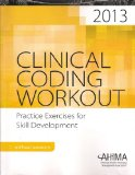 Clinical Coding Workout, Without Answers, 2013 Edition   2013 edition cover