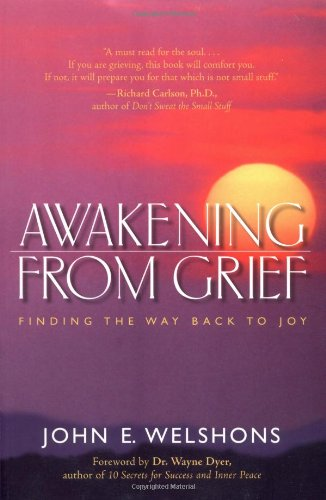 Awakening from Grief Finding the Way Back to Joy 2nd 2004 edition cover