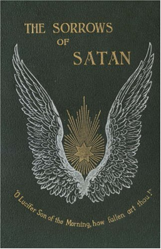 Sorrows of Satan, or, the Strange Experience of One Geoffrey Tempest, Millionaire; a Romance   2007 edition cover