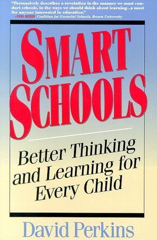 Smart Schools From Training Memories to Educating Minds  1995 edition cover