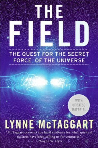 Field The Quest for the Secret Force of the Universe Revised edition cover
