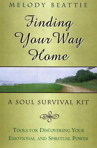 Finding Your Way Home A Soul Survival Kit  1998 edition cover