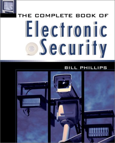 Complete Book of Electronic Security   2002 9780071380188 Front Cover