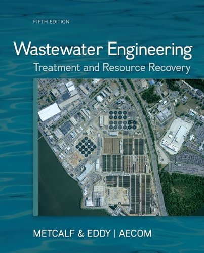 Wastewater Engineering Treatment and Resource Recovery 5th 2014 edition cover