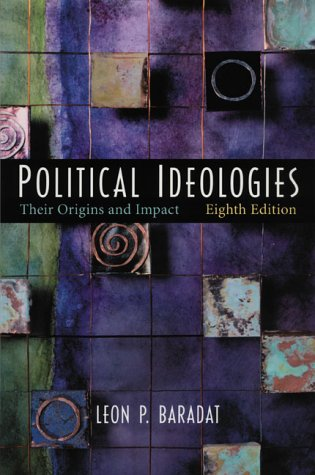 Political Ideologies Their Origins and Impact 8th 2003 9780130975188 Front Cover