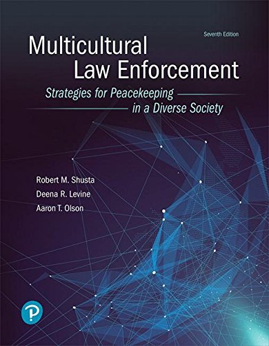 Multicultural Law Enforcement Strategies for Peacekeeping in a Diverse Society 7th 2019 9780134849188 Front Cover