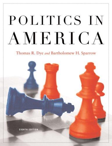 Politics in America  8th 2009 edition cover