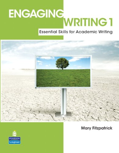 Engaging Writing 1 Essential Skills for Academic Writing 2nd 2010 edition cover
