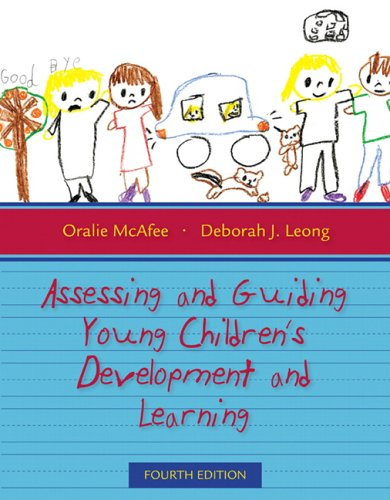 Assessing and Guiding Young Children's Development and Learning  4th 2007 edition cover