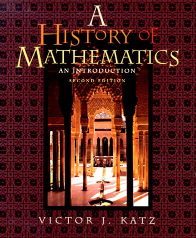 History of Mathematics An Introduction 2nd 1998 9780321016188 Front Cover
