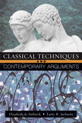 Classical Techniques, Contemporary Arguments   2007 edition cover