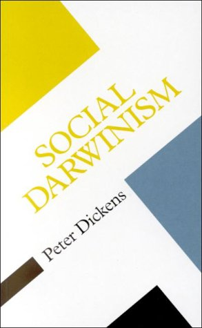 Social Darwinism Linking Evolutionary Thought to Social Theory  2000 edition cover
