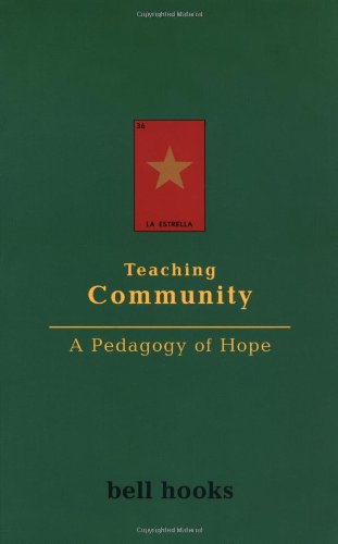 Teaching Community A Pedagogy of Hope  2003 edition cover