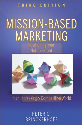 Mission-Based Marketing Positioning Your Not-for-Profit in an Increasingly Competitive World 3rd 2010 edition cover