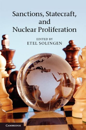 Sanctions, Statecraft, and Nuclear Proliferation Sanctions, Inducements, and Collective Action  2012 edition cover
