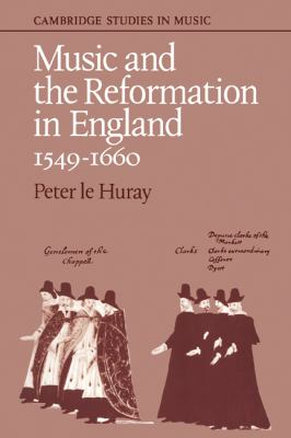 Music and the Reformation in England, 1549-1660   1978 9780521294188 Front Cover