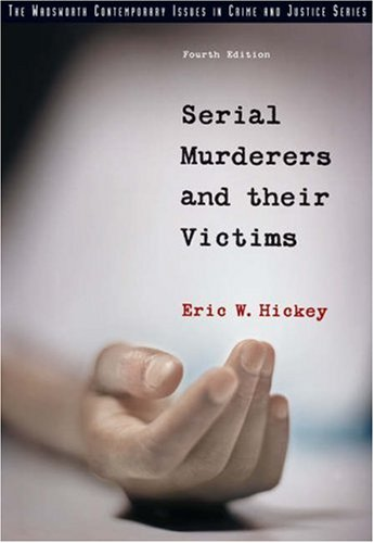 Serial Murderers and Their Victims  4th 2006 (Revised) edition cover