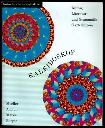 Kaleidoskop : Kultur, Literatur und Grammatik 6th 2002 9780618103188 Front Cover