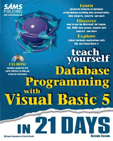 Teach Yourself Database Programming with Visual Basic 5 in 21 Days  2nd 1997 9780672310188 Front Cover