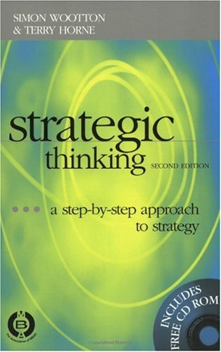 Strategic Thinking The Step-by-Step Approach to Strategic 2nd 2000 9780749432188 Front Cover