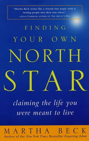 Finding Your Own North Star Claiming the Life You Were Meant to Live  2001 edition cover