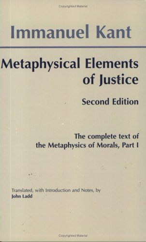 Metaphysical Elements of Justice The Complete Text of the Metaphysics of Morals 2nd 1999 (Revised) edition cover