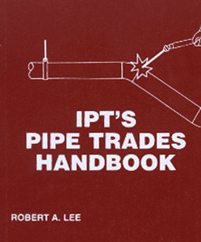 I.P.T. Pipe Trades Handbook:  1st 1991 edition cover